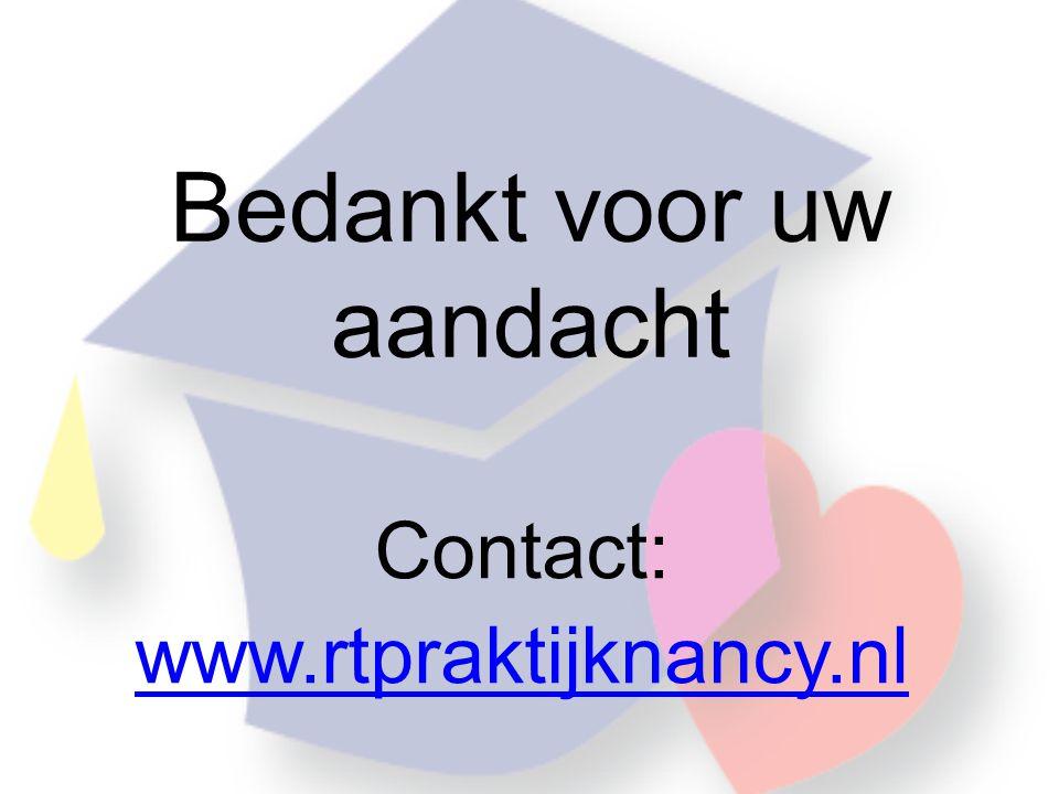 Bedankt voor uw aandacht Contact: www.rtpraktijknancy.nl