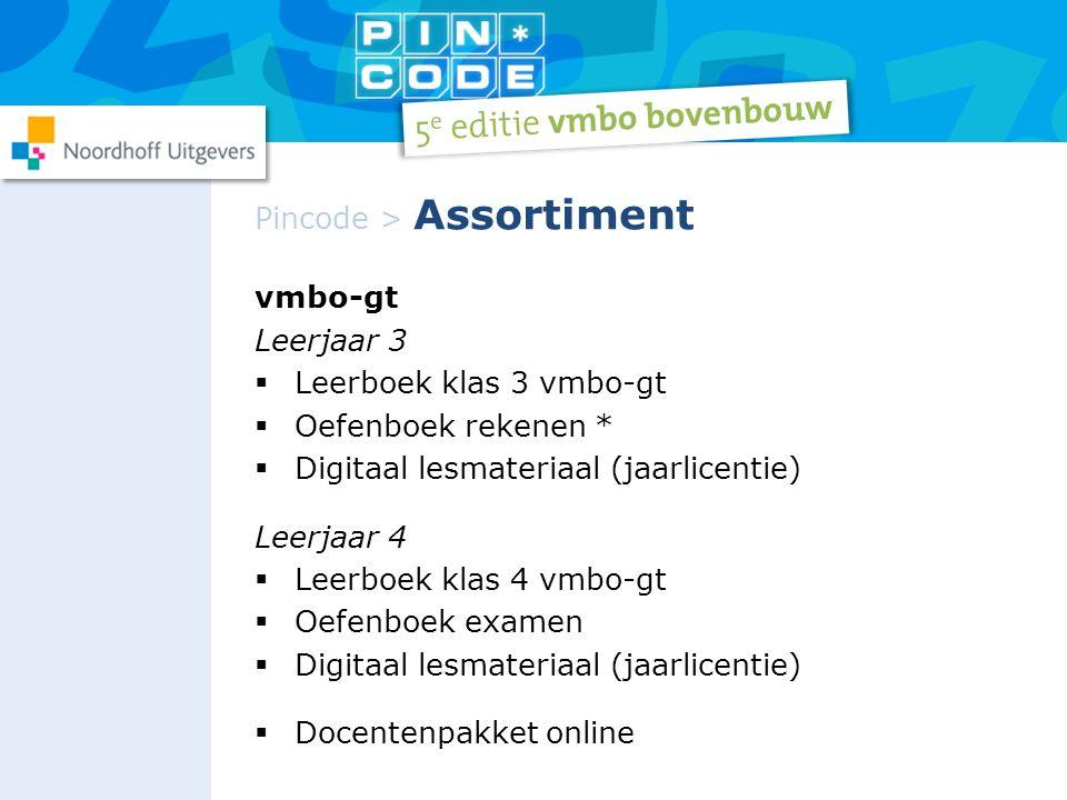 vmbo-gt Leerjaar 3  Leerboek klas 3 vmbo-gt  Oefenboek rekenen *  Digitaal lesmateriaal (jaarlicentie) Leerjaar 4  Leerboek klas 4 vmbo-gt  Oefen