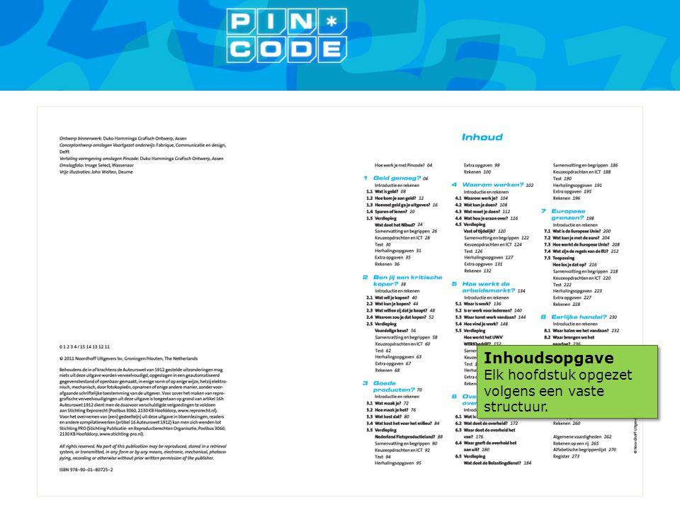Inhoudsopgave Elk hoofdstuk opgezet volgens een vaste structuur. Inhoudsopgave Elk hoofdstuk opgezet volgens een vaste structuur.