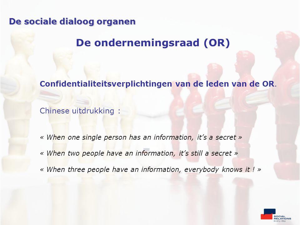 Confidentialiteitsverplichtingen van de leden van de OR.