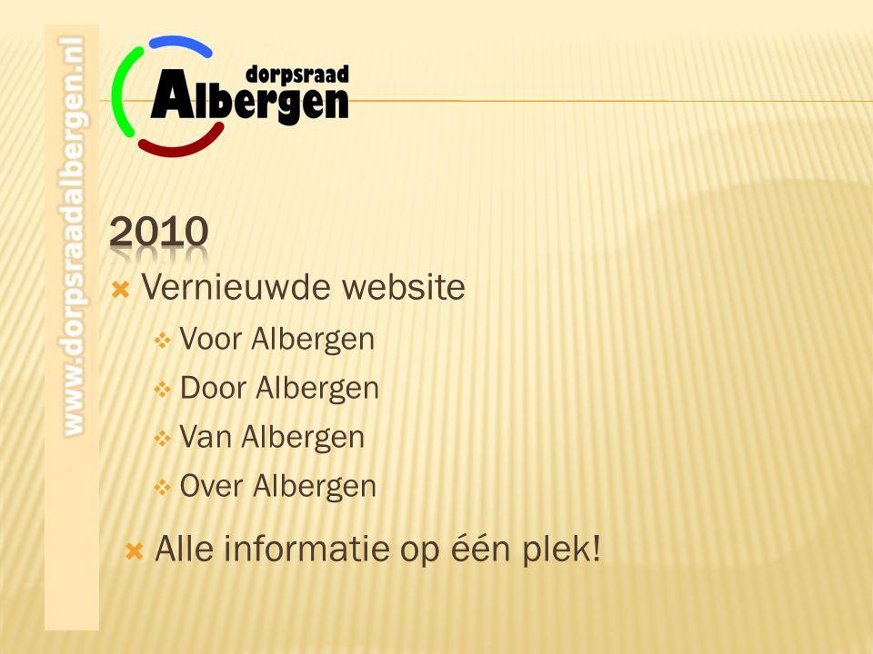  Alle informatie op één plek!  Vernieuwde website  Voor Albergen  Door Albergen  Van Albergen  Over Albergen
