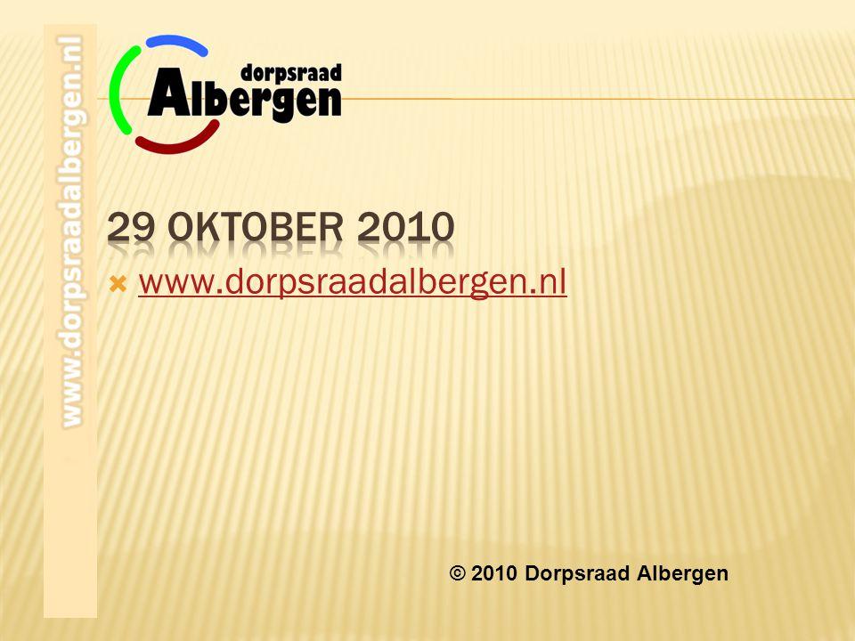  www.dorpsraadalbergen.nl www.dorpsraadalbergen.nl © 2010 Dorpsraad Albergen