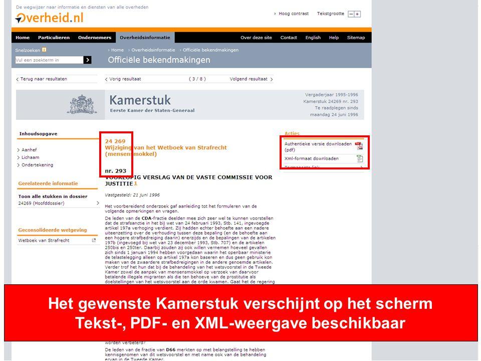 11 Het gewenste Kamerstuk verschijnt op het scherm Tekst-, PDF- en XML-weergave beschikbaar