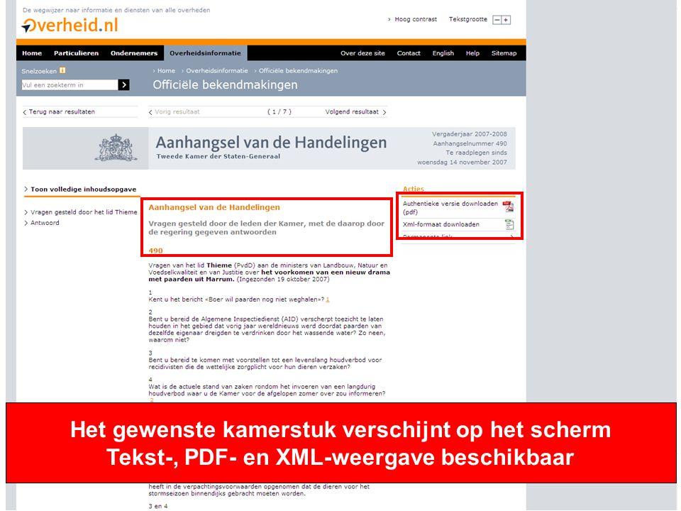 15 Het gewenste kamerstuk verschijnt op het scherm Tekst-, PDF- en XML-weergave beschikbaar