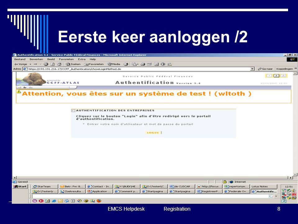 EMCS Helpdesk Registration8 Eerste keer aanloggen /2