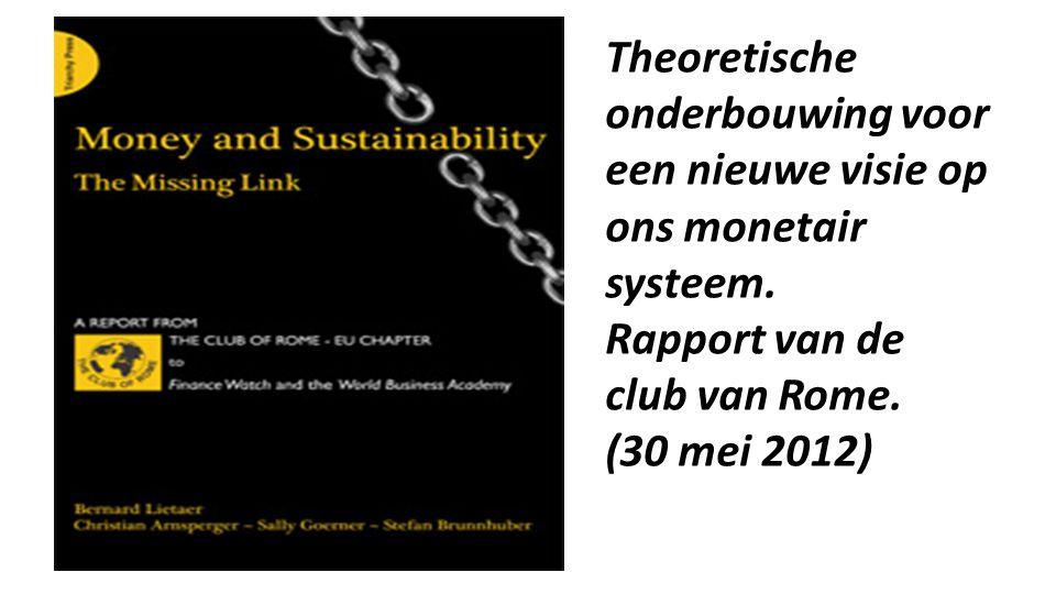 Theoretische onderbouwing voor een nieuwe visie op ons monetair systeem.