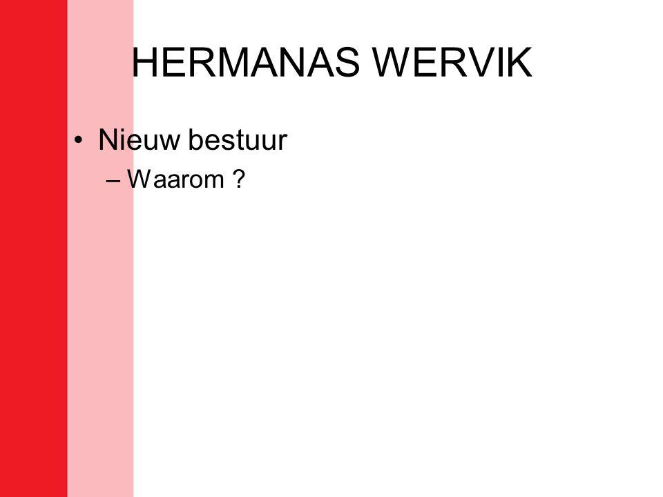 HERMANAS WERVIK Voorstelling Bestuur