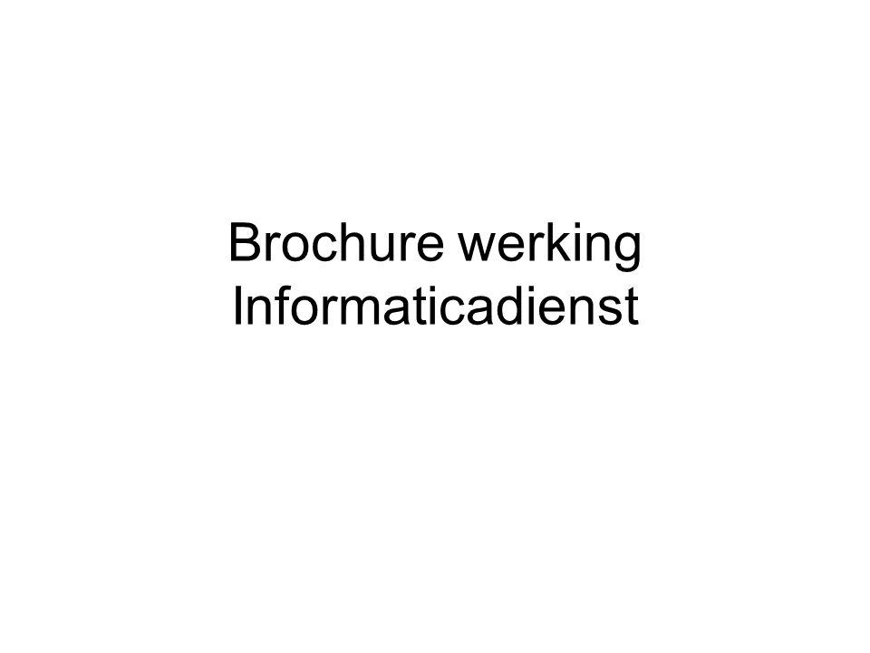 Brochure werking Informaticadienst