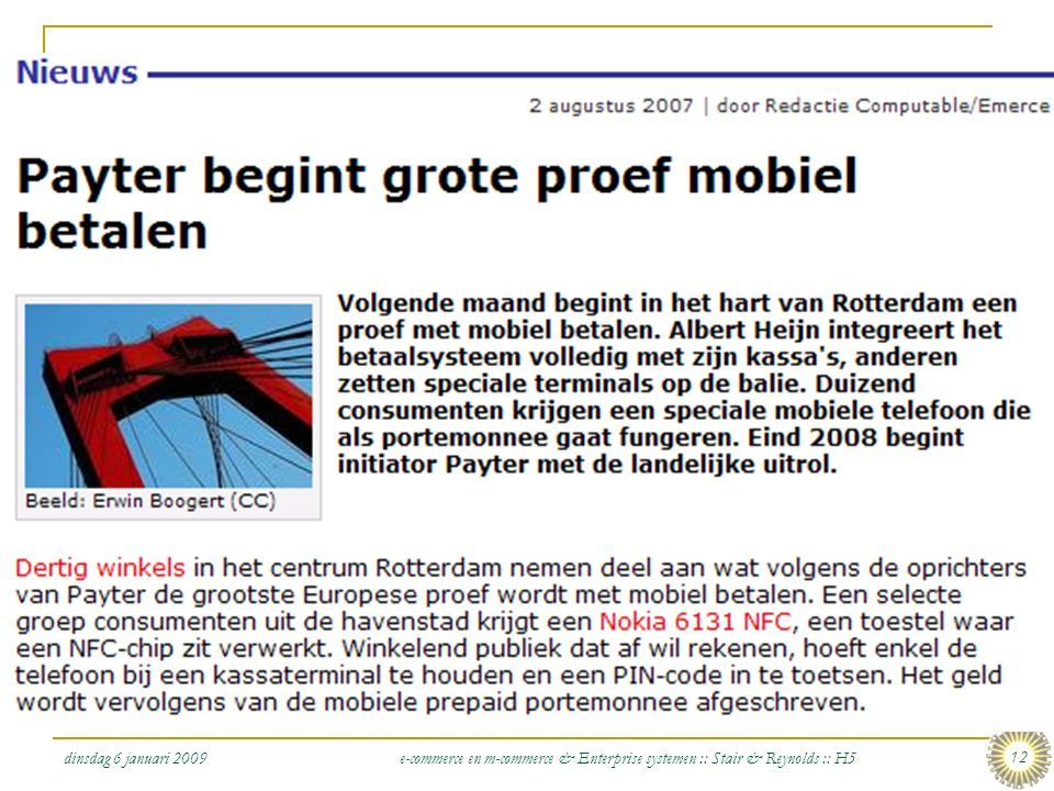 dinsdag 6 januari 2009 e-commerce en m-commerce & Enterprise systemen :: Stair & Reynolds :: H5 12