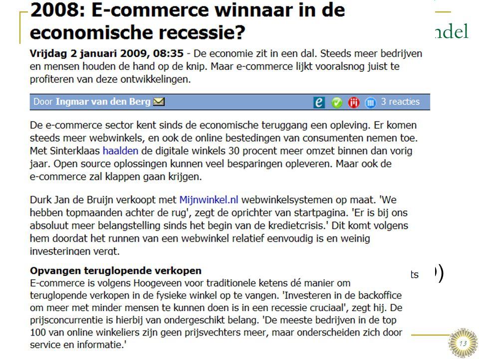 dinsdag 6 januari 2009 e-commerce en m-commerce & Enterprise systemen :: Stair & Reynolds :: H5 13 E-commerce toepassingen: Detail- en groothandel  E