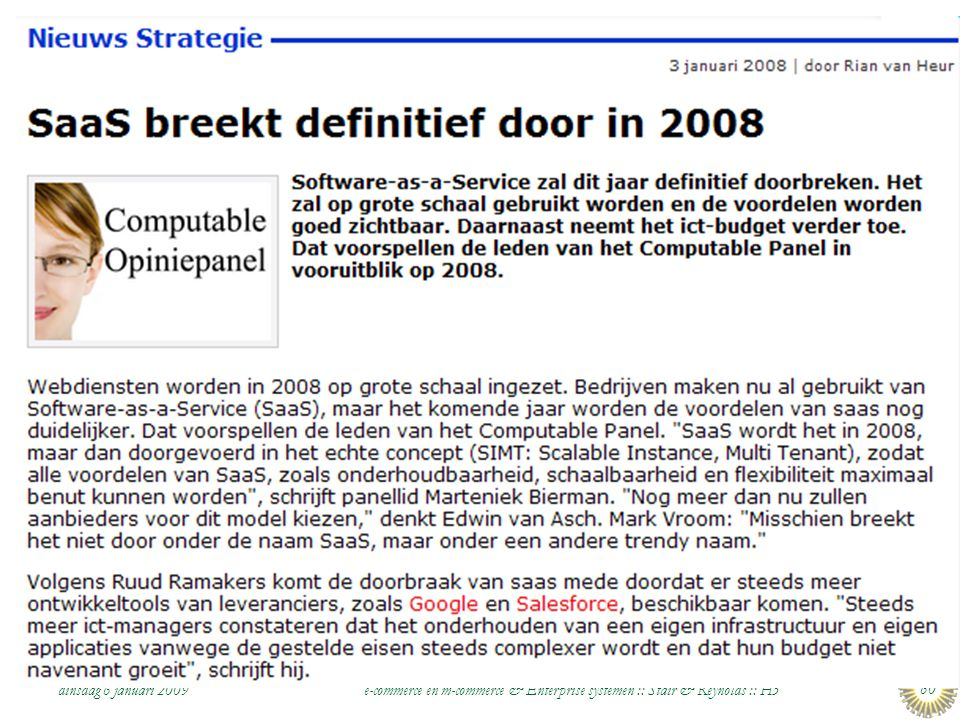 dinsdag 6 januari 2009 e-commerce en m-commerce & Enterprise systemen :: Stair & Reynolds :: H5 60