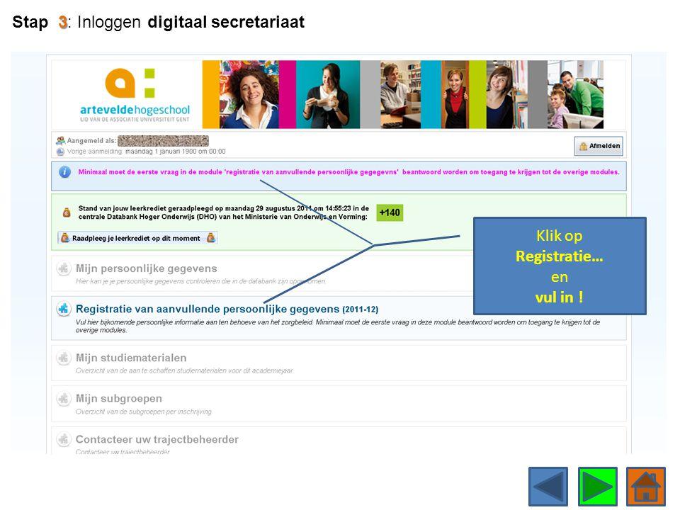 Klik op Registratie… en vul in ! 3 Stap 3: Inloggen digitaal secretariaat