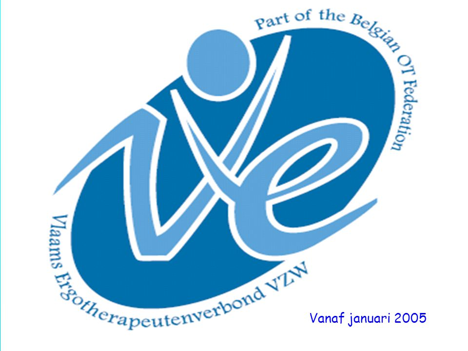 Historiek van VE •(Diploma)Titel was 'arbeidstherapeut', …'92: officieel 'gegradueerde in de ergotherapie'.