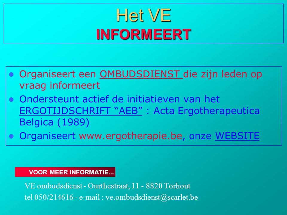 """ Organiseert een OMBUDSDIENST die zijn leden op vraag informeert  Ondersteunt actief de initiatieven van het ERGOTIJDSCHRIFT """"AEB"""" : Acta Ergotherap"""