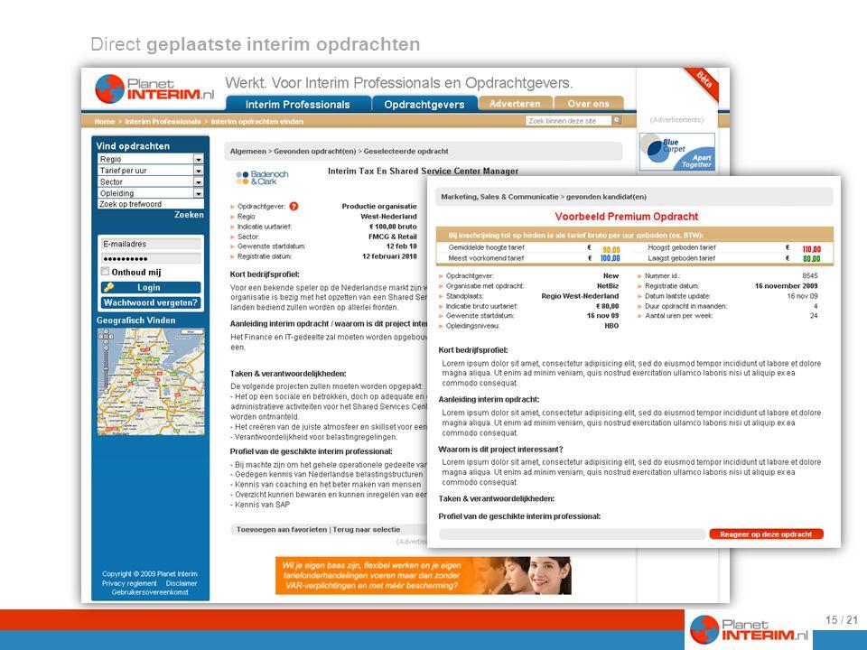 25-8-2009 Hier volgen voorbeelden van direct geplaatste interim opdrachten.