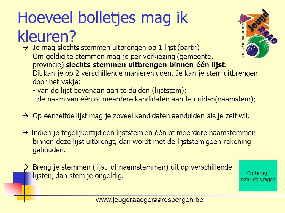 www.jeugdraadgeraardsbergen.be Hoeveel bolletjes mag ik kleuren?  Je mag slechts stemmen uitbrengen op 1 lijst (partij) Om geldig te stemmen mag je p