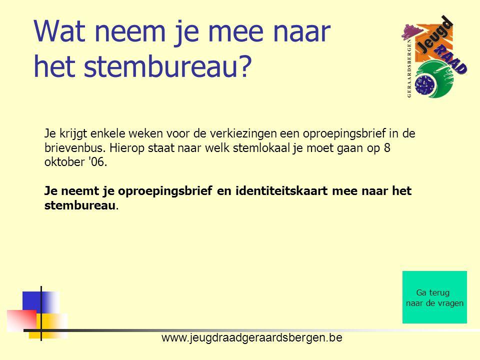www.jeugdraadgeraardsbergen.be Wat neem je mee naar het stembureau.