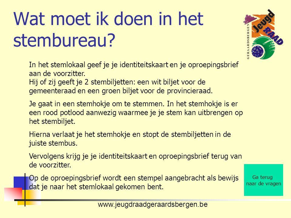 www.jeugdraadgeraardsbergen.be Wat moet ik doen in het stembureau.