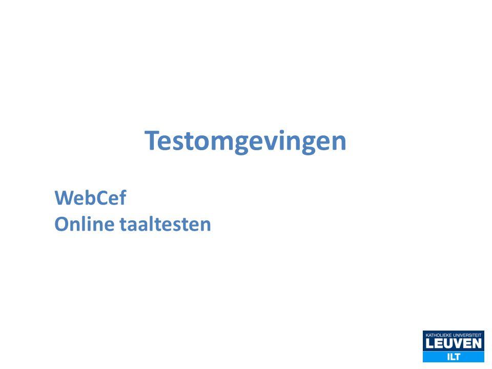 Testomgevingen WebCef Online taaltesten
