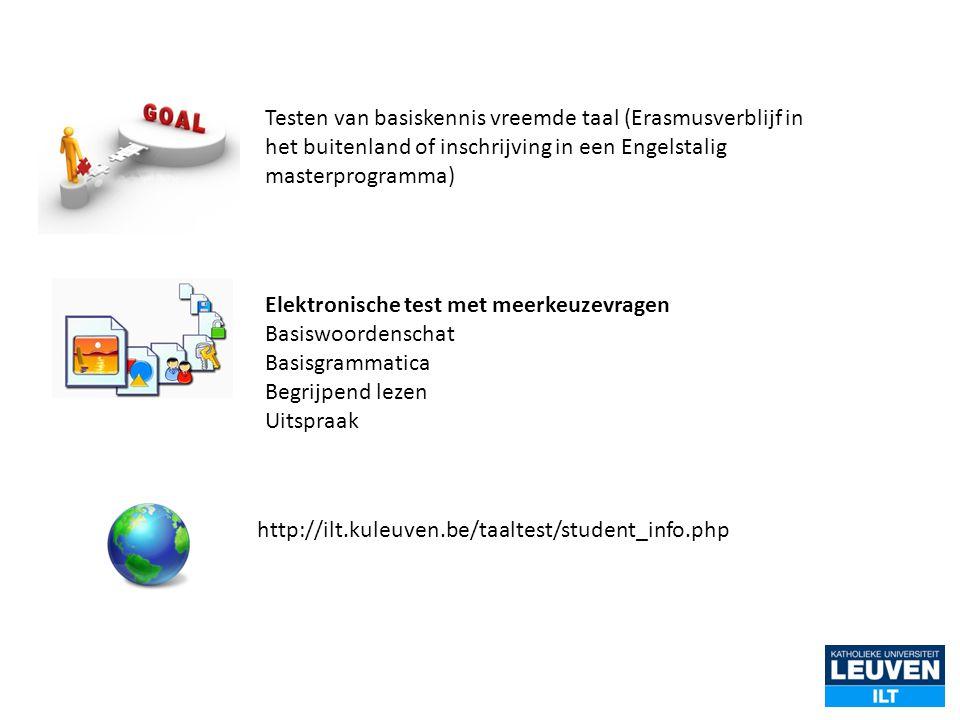 Testen van basiskennis vreemde taal (Erasmusverblijf in het buitenland of inschrijving in een Engelstalig masterprogramma) Elektronische test met meer
