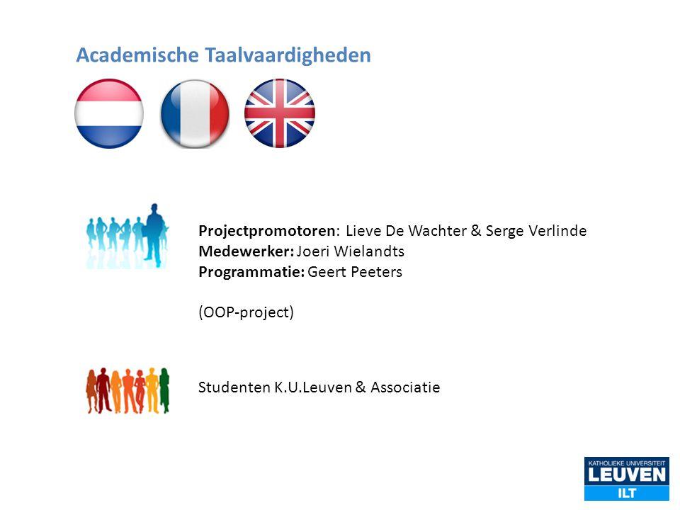 Projectpromotoren: Lieve De Wachter & Serge Verlinde Medewerker: Joeri Wielandts Programmatie: Geert Peeters (OOP-project) Studenten K.U.Leuven & Asso