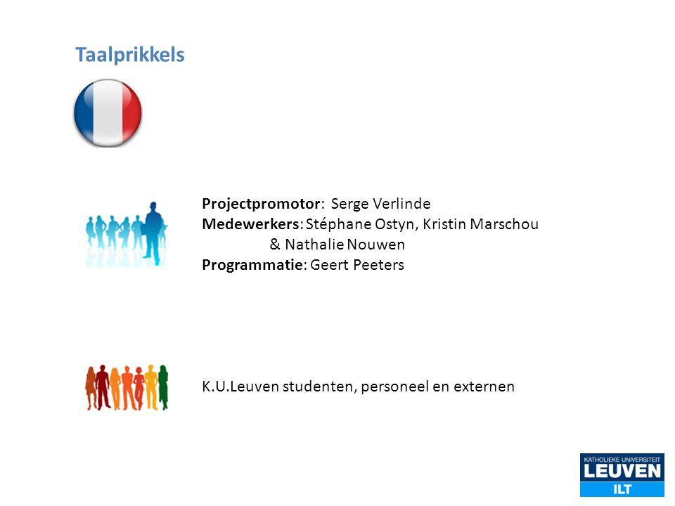 Projectpromotor: Serge Verlinde Medewerkers: Stéphane Ostyn, Kristin Marschou & Nathalie Nouwen Programmatie: Geert Peeters K.U.Leuven studenten, pers