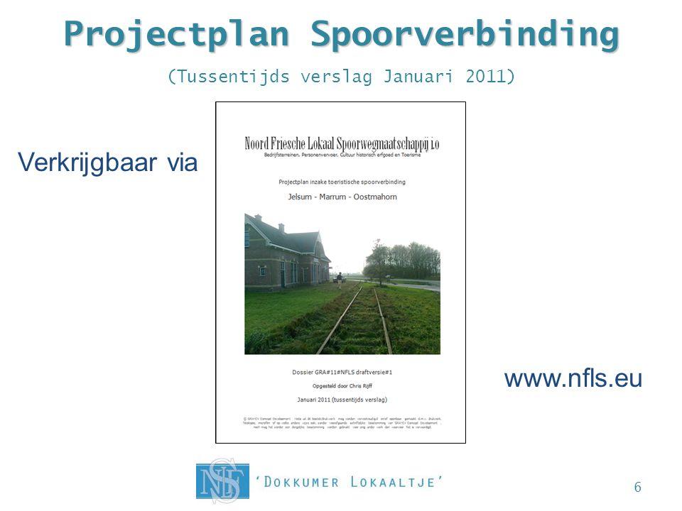 Projectplan Spoorverbinding 6 Verkrijgbaar via www.nfls.eu (Tussentijds verslag Januari 2011)