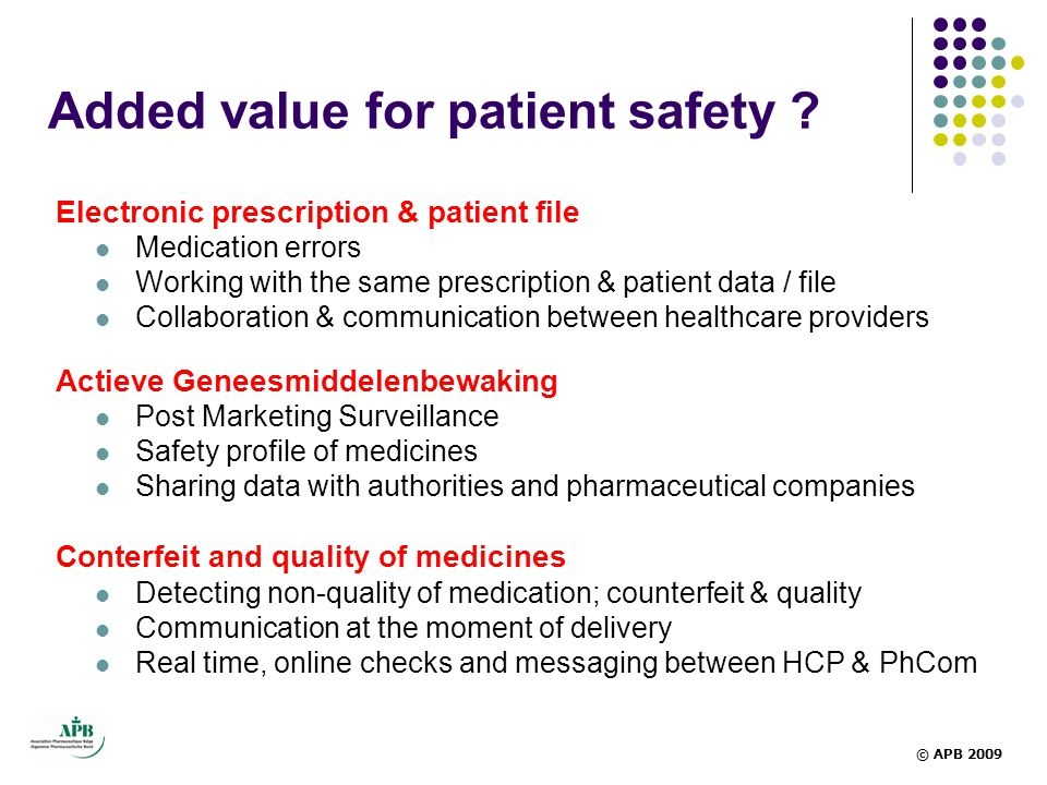 Added value for patient safety .