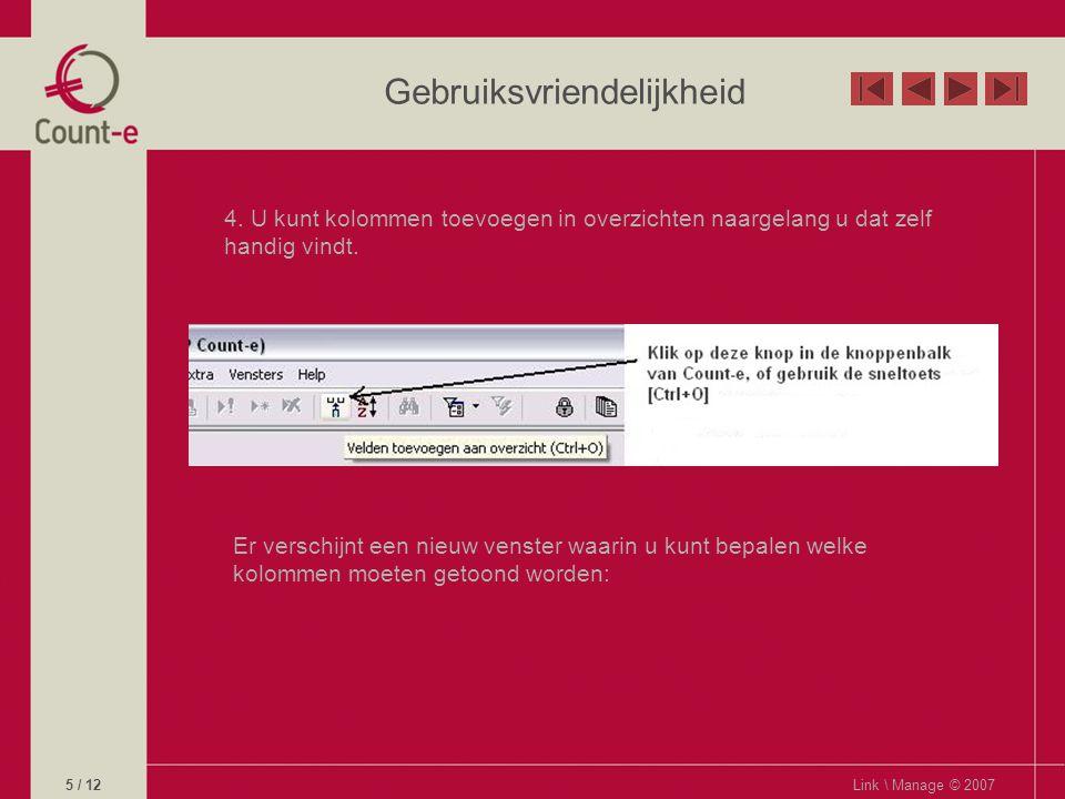 Gebruiksvriendelijkheid Link \ Manage © 20076 / 12