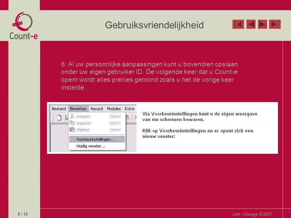 Gebruiksvriendelijkheid Link \ Manage © 20079 / 12
