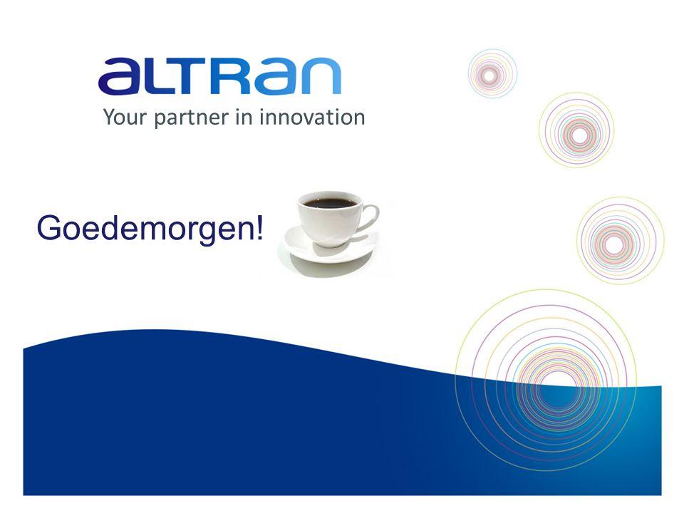 Your partner in innovation Goedemorgen!