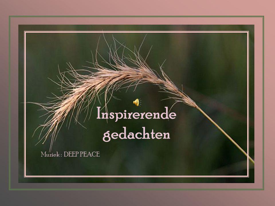 Inspirerende gedachten Muziek : DEEP PEACE