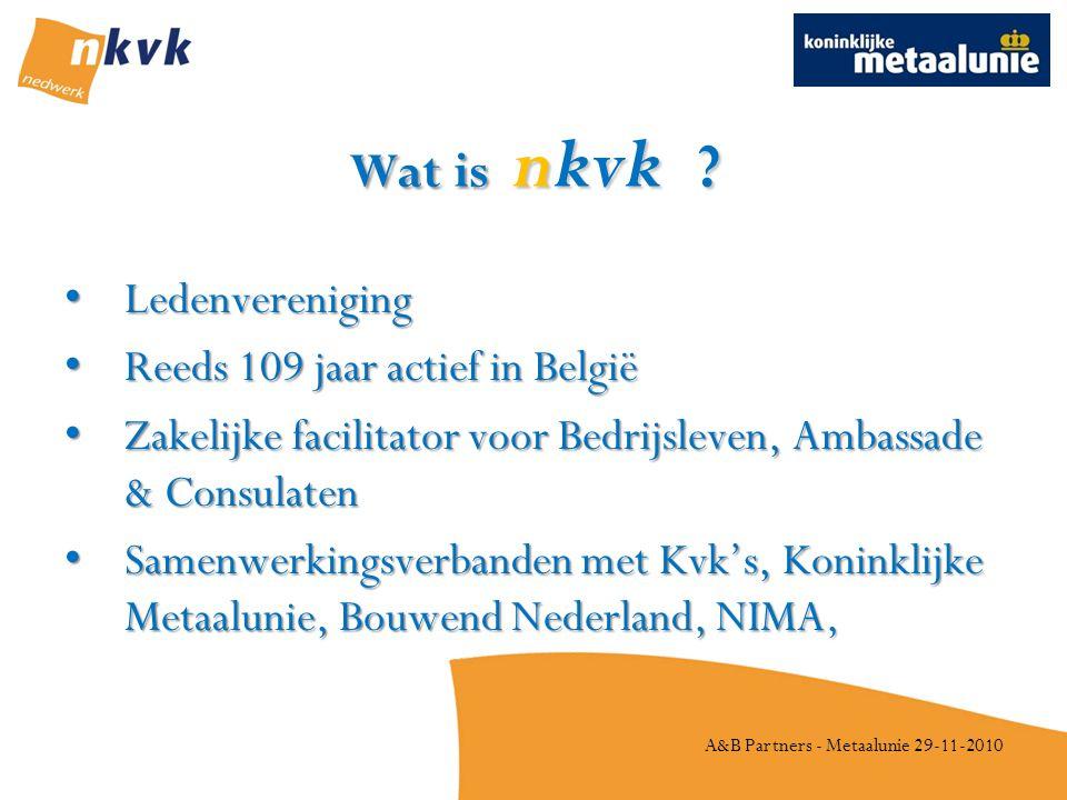 A&B Partners - Metaalunie 29-11-2010 Hoe werkt nkvk .