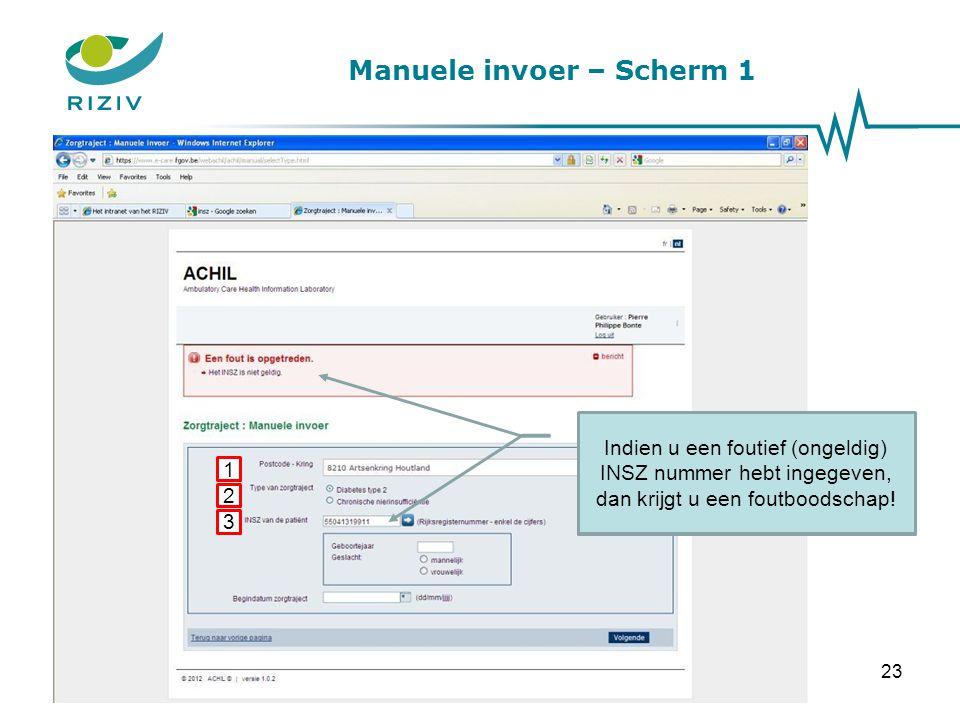 Manuele invoer – Scherm 1 1 2 3 Vul de begindatum van het zorgtraject in.