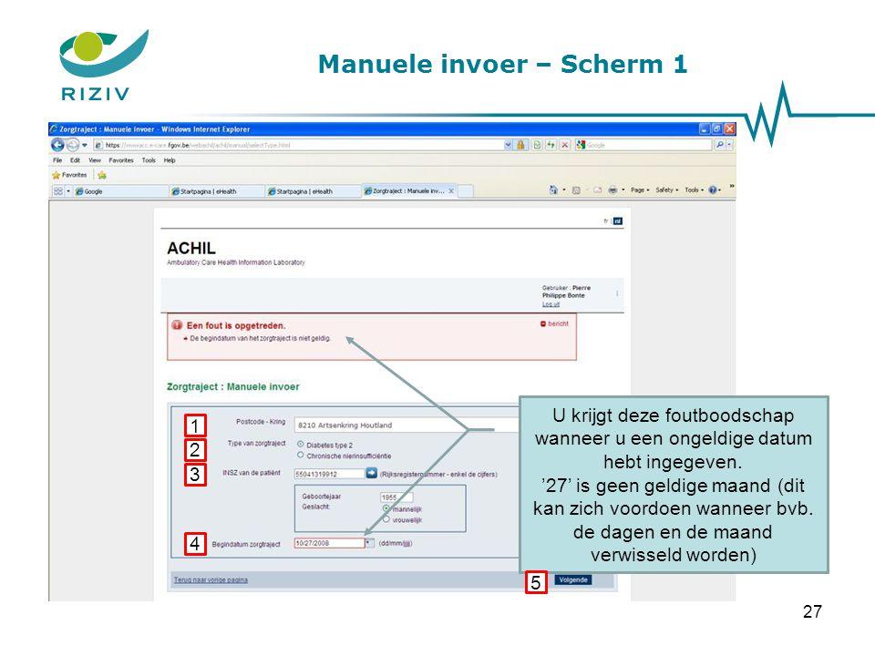 Manuele invoer – Scherm 1 Wanneer alle gegevens correct werden ingevuld, gaat u via de knop Volgende verder naar scherm 2, waar u voor de actieve patiënt en het overeenkomstige zorgtraject de medische gegevens kunt invoeren.
