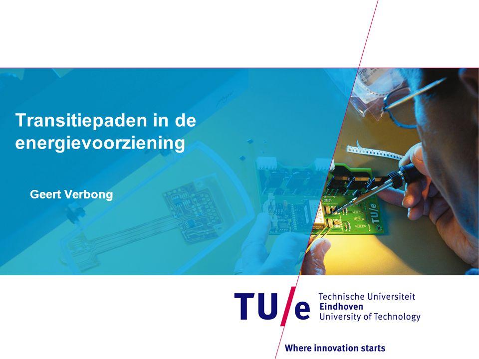 Transitiepaden in de energievoorziening Geert Verbong