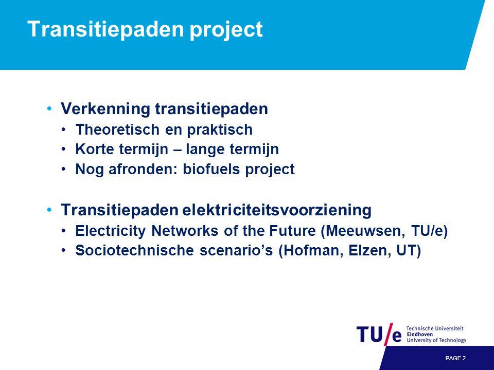 Transitiepaden project •Verkenning transitiepaden •Theoretisch en praktisch •Korte termijn – lange termijn •Nog afronden: biofuels project •Transitiep