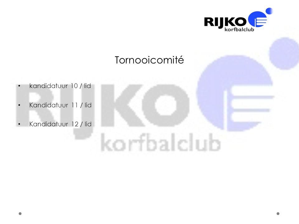 Tornooicomité • kandidatuur 10 / lid • Kandidatuur 11 / lid • Kandidatuur 12 / lid