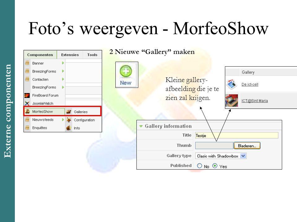 Foto's weergeven - MorfeoShow 12 Nieuwe Gallery maken Kleine gallery- afbeelding die je te zien zal krijgen.