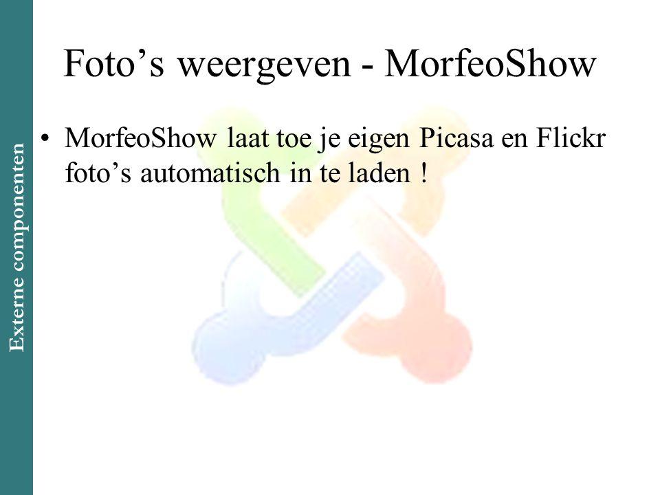 Foto's weergeven - MorfeoShow •MorfeoShow laat toe je eigen Picasa en Flickr foto's automatisch in te laden .