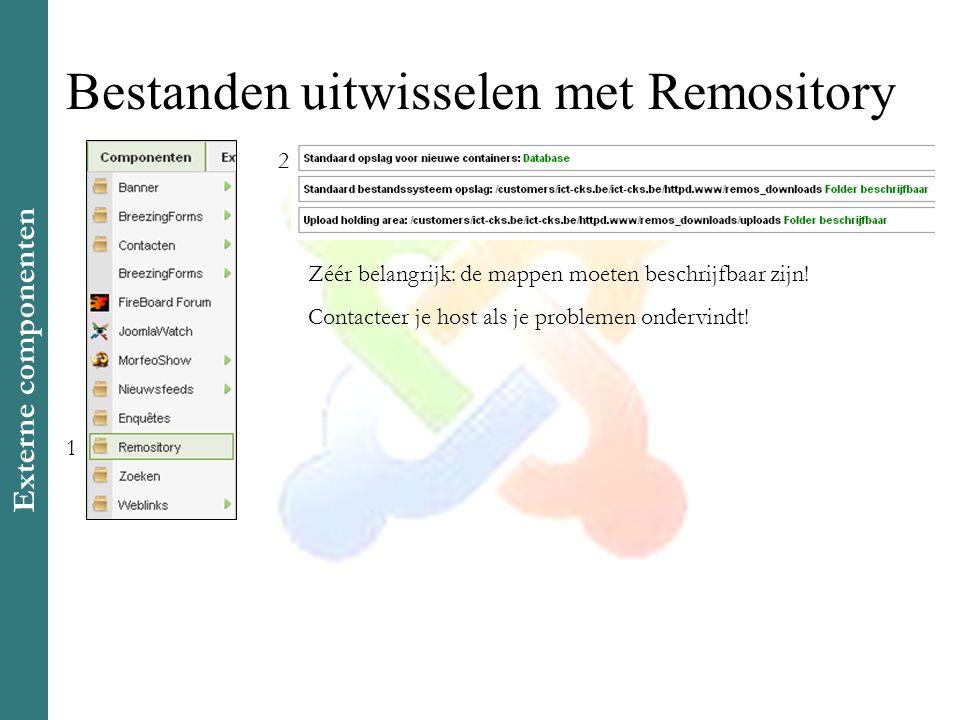 Bestanden uitwisselen met Remository Zéér belangrijk: de mappen moeten beschrijfbaar zijn.