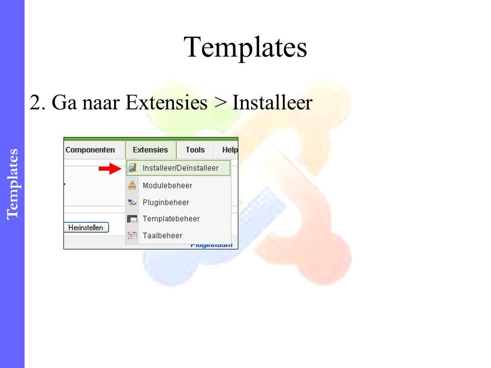 2. Ga naar Extensies > Installeer Templates