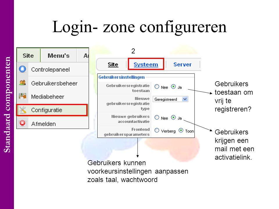 Login- zone configureren 1 2 Gebruikers toestaan om vrij te registreren.