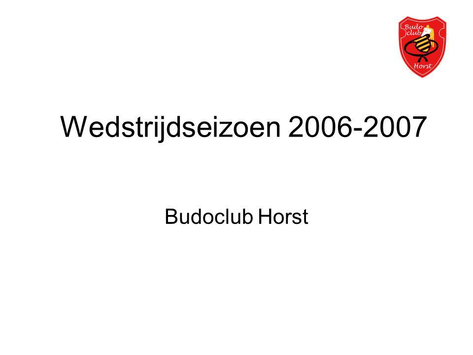 Wedstrijdseizoen 2006-2007 Budoclub Horst