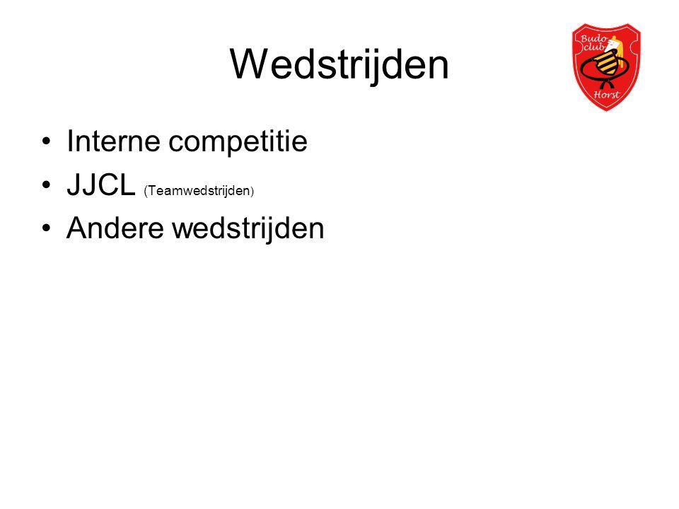 Wedstrijden •Interne competitie •JJCL (Teamwedstrijden ) •Andere wedstrijden