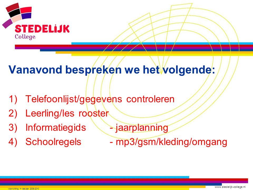 www.stedelijk-college.nl 15) Contact mentor – (jbhtaal@scz.nl) 16) Vragen..?.