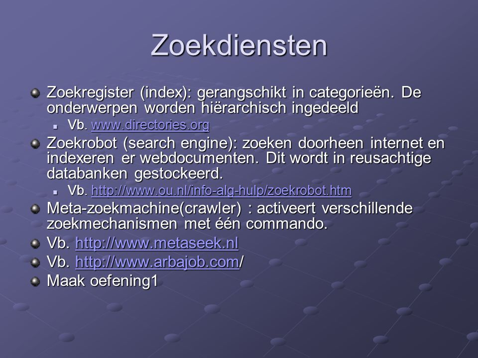 Zoekdiensten Zoekregister (index): gerangschikt in categorieën.