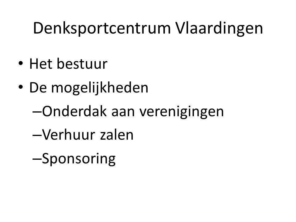 Denksportcentrum Vlaardingen • Het bestuur • De mogelijkheden – Onderdak aan verenigingen – Verhuur zalen – Sponsoring