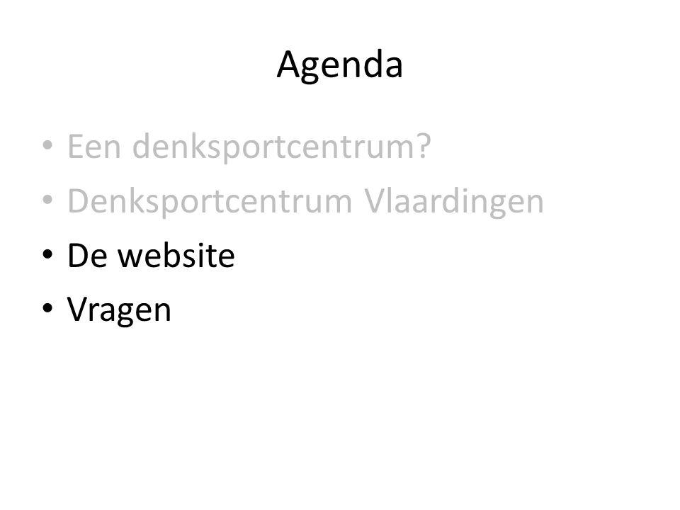 Agenda • Een denksportcentrum • Denksportcentrum Vlaardingen • De website • Vragen