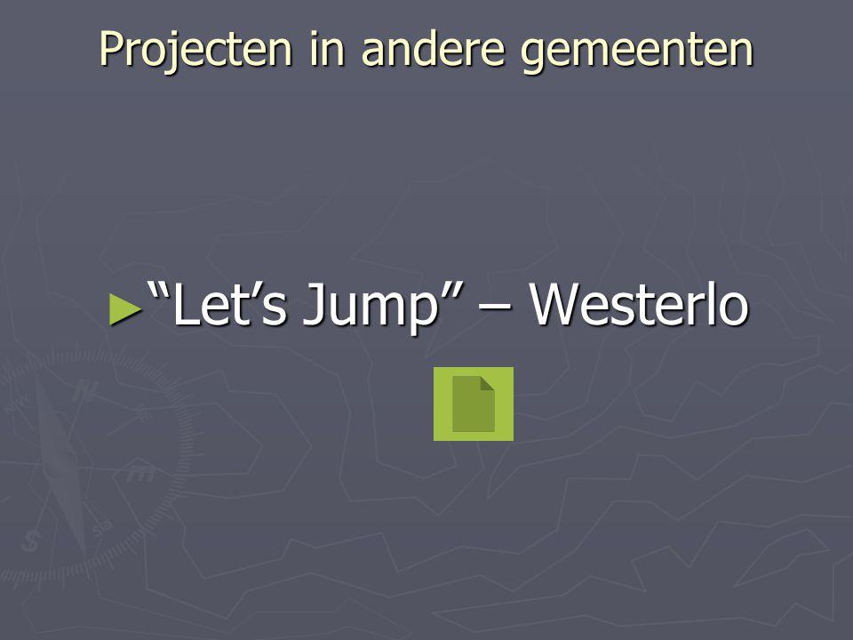 """Projecten in andere gemeenten ► """"Let's Jump"""" – Westerlo"""